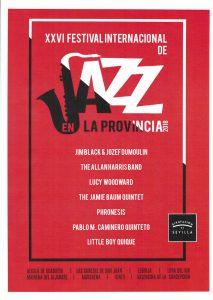 La XXVI edición Festival Internacional de Jazz en la Provincia se celebra del 8 al 24 de noviembre.
