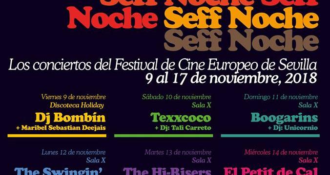El Festival de Cine Europeo de Sevilla pone música a la ciudad cada madrugada con SEFF Noche