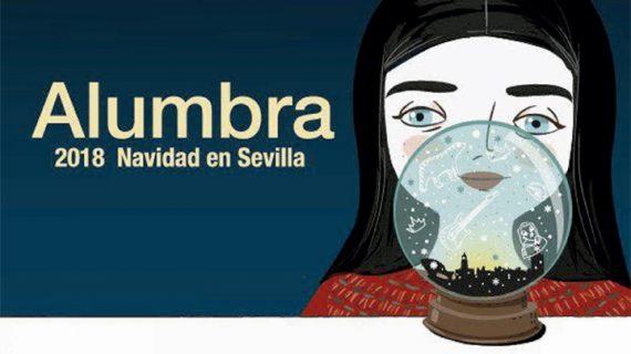 Arranca 'Alumbra', la programación de actividades de la Navidad en Sevilla