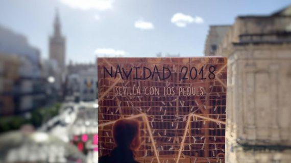 'Sevilla con los peques' presenta su guía para esta Navidad