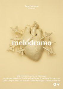 Cartel del espectáculo 'Melodrama'.
