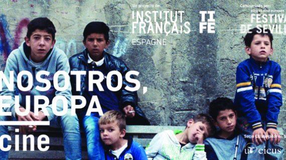 El ciclo de cine 'Nosotros, Europa' trae a Sevilla una selección de seis títulos sobre los desafíos de la Europa contemporánea
