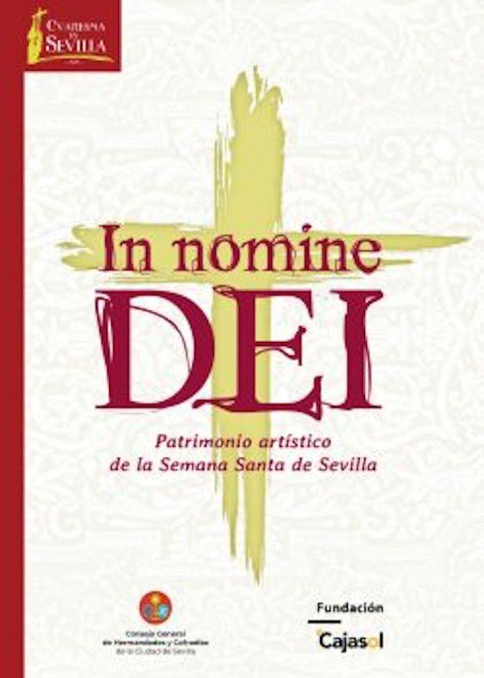 Abre al público la exposición In Nomine Dei, Patrimonio artístico de la Semana Santa de Sevilla'